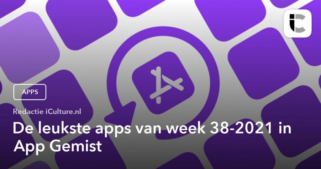 Best Apps of the Week 38-2021 in App Missed